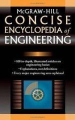 McGraw-Hill Concise Encyclopedia of Engineeringby: McGraw-Hill - Product Image