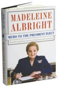 Memo to the President Elect: How We Can Restore America's Reputation and Leadershipby: Albright, Madeleine - Product Image