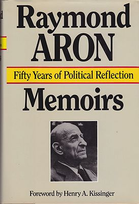 Memoirs: Fifty Years of Political Reflection Raymond Aron; Translator George Holoch  - Product Image