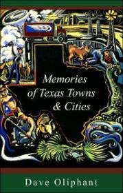 Memories of Texas Towns & Citiesby: Oliphant, Dave - Product Image