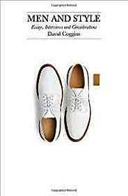 Men and Style: Essays, Interviews, and Considerations (SIGNED)Coggins, David - Product Image