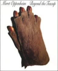 Meret Oppenheim - Beyond the Teacupby: Burckhardt, Jacqueline/Bice Curiger/Josef Helfenstein/Thomas McEvilley/Nancy Spector - Product Image
