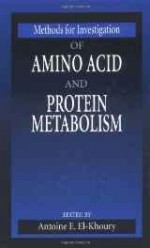 Methods for Investigation of Amino Acid and Protein Metabolismby: El-Khoury, Antoine E.  - Product Image