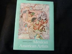 Mexican American Artistsby: Quirarte, Jacinto - Product Image
