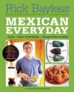 Mexican Everydayby: Bayless, Rick - Product Image