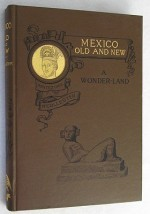 Mexico - Old and New - A Wonder-Landby: McCollester, Sullivan Holman - Product Image
