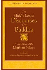 Middle Length Discourses of the Buddha, The : A Translation of the Majjhima Nikayaby: Nanamoli, Bhikkhu - Product Image