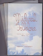Midwest Folklore - Volume VIII Nos. 1-4 (4 issues)by: Richmond, W. Edson - Product Image