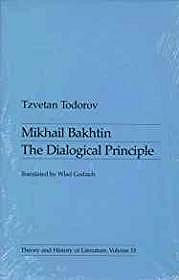 Mikhail Bakhtin: The Dialogical Principle (Theory & History of Literature, Vol. 13)Todorov, Tzvetan - Product Image