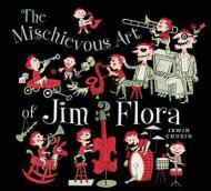 Mischievous Art of Jim Flora, Theby: Chusid, Irwin - Product Image