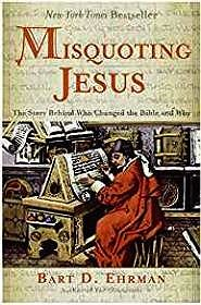 Misquoting Jesus: The Story Behind Who Changed the Bible and WhyEhrman, Bart D. - Product Image