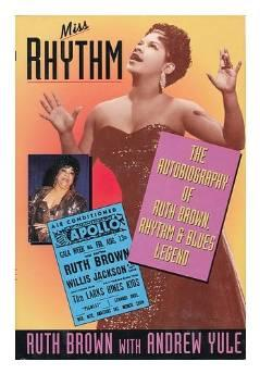 Miss Rhythm: the autobiography of Ruth Brown, rhythm and blues legendBrown, Ruth - Product Image