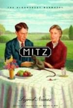 Mitz: The Marmoset Of Bloomsburyby: Nunez, Sigrid - Product Image