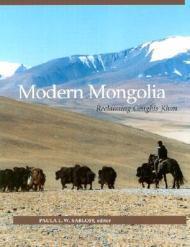 Modern Mongolia: Reclaiming Genghis Khanby: Sabloff, Paula L. W. (Editor) - Product Image