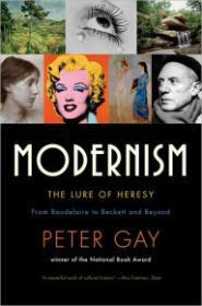 Modernism: The Lure of Heresyby: Gay, Peter - Product Image