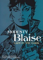 Modesty Blaise: Lady in the Darkby: O'Donnell, Peter and Enric Romero - Product Image