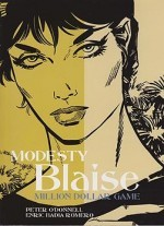 Modesty Blaise: Million Dollar Gameby: O'Donnell, Peter and Enric Romero  - Product Image