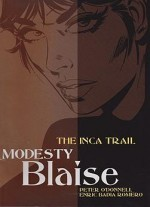 Modesty Blaise: The Inca Trailby: O'Donnell, Peter and Enric Romero - Product Image