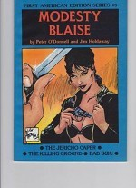 Modesty Blaise: The Jericho Caper, The Killing Ground, Bad Sukiby: O'Donnell, Peter and Jim Holdaway - Product Image