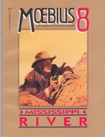 Moebius 8: Mississippi Riverby: Moebius (Jean Giraud) and Jean-Michel Charlier - Product Image