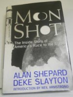 Moon Shot: The Inside Story of America's Race to the Moonby: Shepard, Alan - Product Image