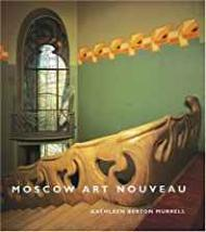 Moscow Art NouveauMurrell, Kathleen Berton  - Product Image