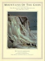 Mountains of the Gods: The Himalaya and the Mountains of Central Asiaby: Cameron, Ian - Product Image