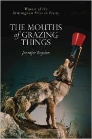 Mouths of Grazing Things, The by: Boyden, Jennifer - Product Image