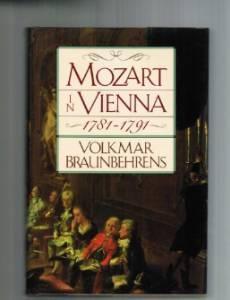 Mozart in Vienna, 1781-1791Braunbehrens, Volkmar - Product Image
