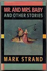 Mr. & Mrs. Baby and Other Storiesby: Strand, Mark - Product Image