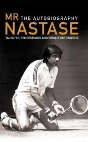 Mr Nastase: The Autobiographyby: Nastase, Ilie - Product Image