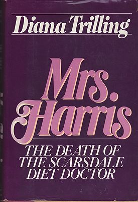 Mrs. Harris: The Death of the Scarsdale Diet Doctorby: Trilling, Diana - Product Image