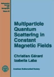 Multiparticle Quantum Scattering in Constant Magnetic FieldsGerard, Izabella Laba , Christian - Product Image