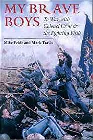 My Brave Boys: To War with Colonel Cross and the Fighting Fifth (SIGNED)Pride, Mike & Mark Travis - Product Image