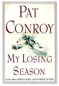 My Losing Seasonby: Conroy, Pat - Product Image