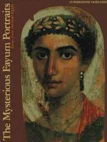 Mysterious Fayum Portraits: Faces from Ancient EgyptDoxiadis, Euphrosyne - Product Image