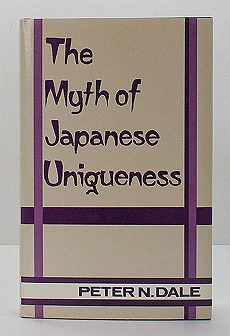 Myth of Japanese Uniqueness, TheDale, Peter N. - Product Image