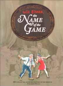 Name of the Game, TheEisner, Will, Illust. by: Will Eisner - Product Image