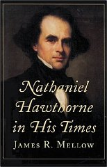 Nathaniel Hawthorne in His Timesby: Mellow, Mr. James R. - Product Image