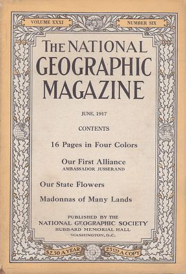 National Geographic Magazine - Vol. XXXI  No. 6 June 1917National Geographic Society - Product Image