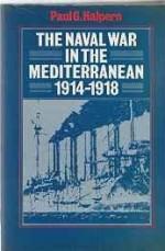 Naval War in the Mediterranean, 1914-1918, Theby: Halpern, Paul G. - Product Image