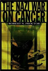 Nazi War on Cancer, The by: Proctor, Robert N. - Product Image