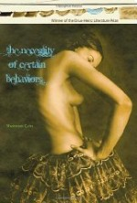 Necessity of Certain Behaviors, The by: Cain, Shannon - Product Image