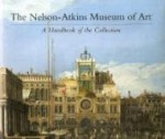 Nelson-Atkins Museum of Art, The : A Handbook of the Collectionby: Ward, Roger - Product Image