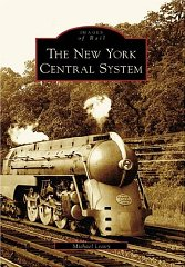 New York Central System, The by: Leavy, Michael - Product Image