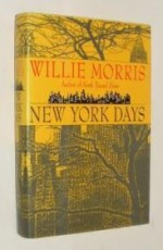 New York Daysby: Morris, Willie - Product Image
