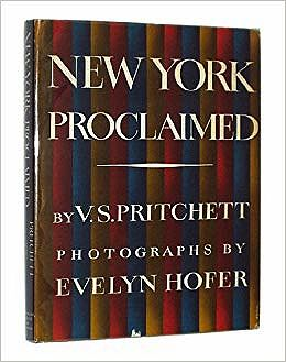 New York Proclaimed: Photographs by Evelyn HoferPritchett (Text), V.S. and Evelyn Hofer (Photography) - Product Image