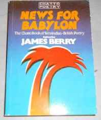 News for Babylon: The Chatto Book of Westindian-British Poetry (SIGNED COPY)Berry (Ed.), James - Product Image