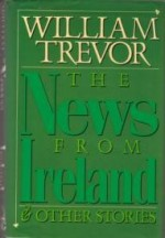 News from Ireland, The by: Trevor, William - Product Image
