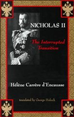 Nicholas II: The Interrupted TransitionD'Encausse, Helene Carrere - Product Image